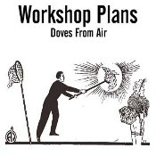 Doves From Air - Osborne Workshop Plans