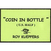 Coin In Bottle (U.S. Half Dollar)