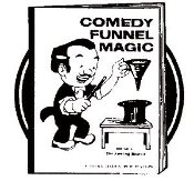 Comedy Funnel Magic