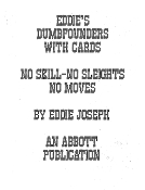 Instant Download - Eddies Dumbfounders With Cards
