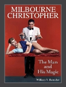 Milbourne Christopher: The Man and His Magic