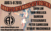 78TH ABBOTT MAGIC GET TOGETHER AUG 5-8
