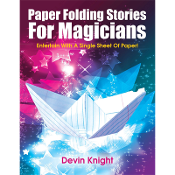 Paper Folding Stories for Magicians by D Knight - eBook DOWNLOAD