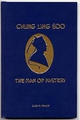 Chung Ling Soo The Man of Mystery