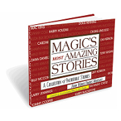 Magic's Most Amazing Stories