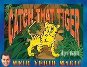 Catch That Tiger