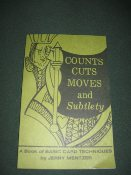 Counts - Cuts - Moves and Subtleties