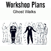 Ghost Walks Plans - Electronic Download