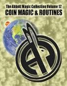The Abbott Magic Collection Volume 12: Coin Magic & Routines